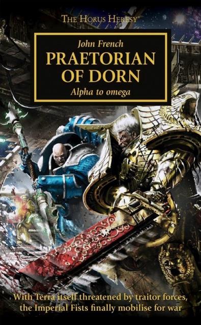 Review VO de Horus Heresy: Praetorian of Dorn de John French 122337zed
