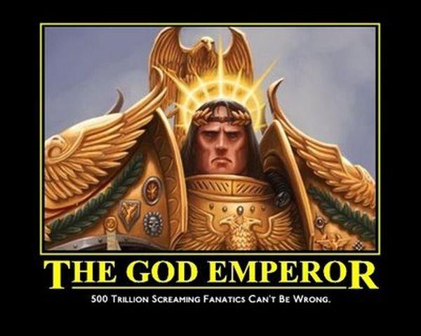 [Fluff] L'Empereur-Dieu de l'Humanité 185788TheGodEmperorCantbeWr