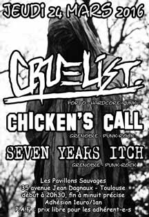 [Toulouse - 24-03-2016] CRUELIST + CHICKEN'S CALL + SEVEN YEARS ITCH 204656affiche24031620ko