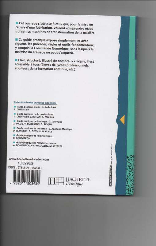 Ouvrages, documents et applications sur l'usinage: Guide pratique de l'usinage, tome 1 le fraisage 206107002
