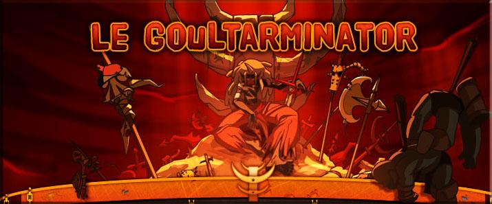 Forum du Goultarminator 8 de Brumaire