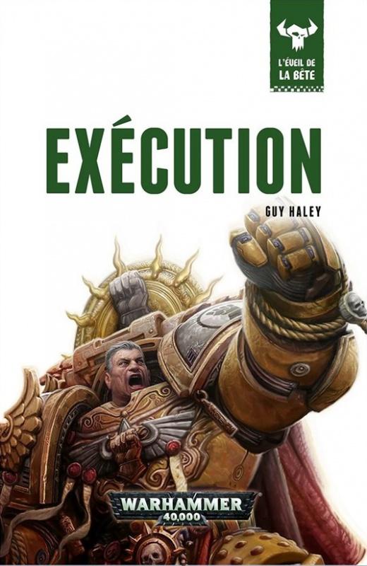 L'Eveil de la Bête - XII - Executionde Guy Haley 22084530Ex