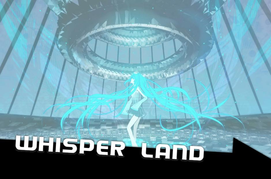 Whisper Land