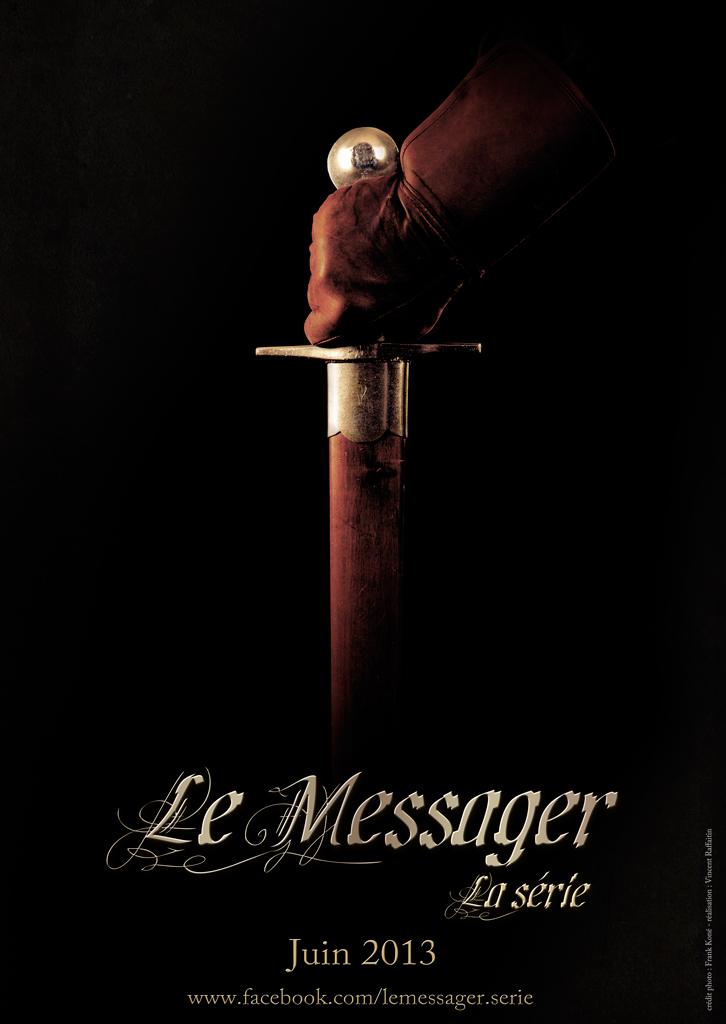 Le Messager - la série Médiévale fantastique 228101affichePromoEPPilotelowRez
