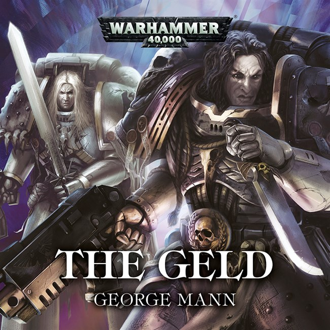 Programme des publications The Black Library 2017 - UK - Page 8 290739TheGeldAudioCover