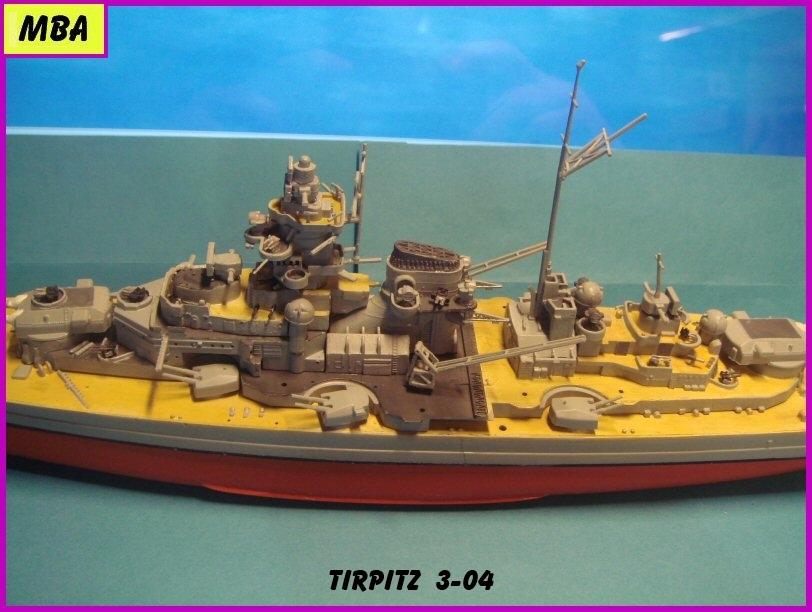 Le TIRPITZ au 1/700ème - DRAGON - Page 2 377137Tirpitz304