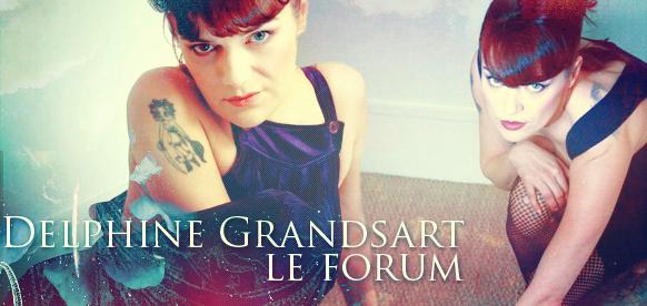 Delphine Grandsart : le forum