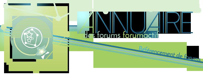L' Annuaire des forums Forumactif
