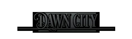 Dawn City