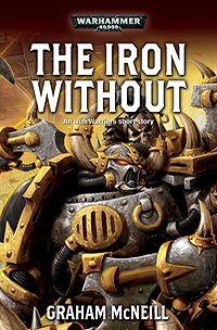 Iron Warriors: The Omnibus de Graham McNeill 484036ironwithout