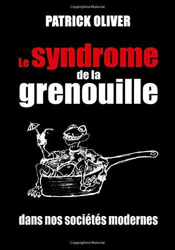 Vous connaissez tous le Syndrome de la Grenouille?... 488815bloggif5821d131b100c