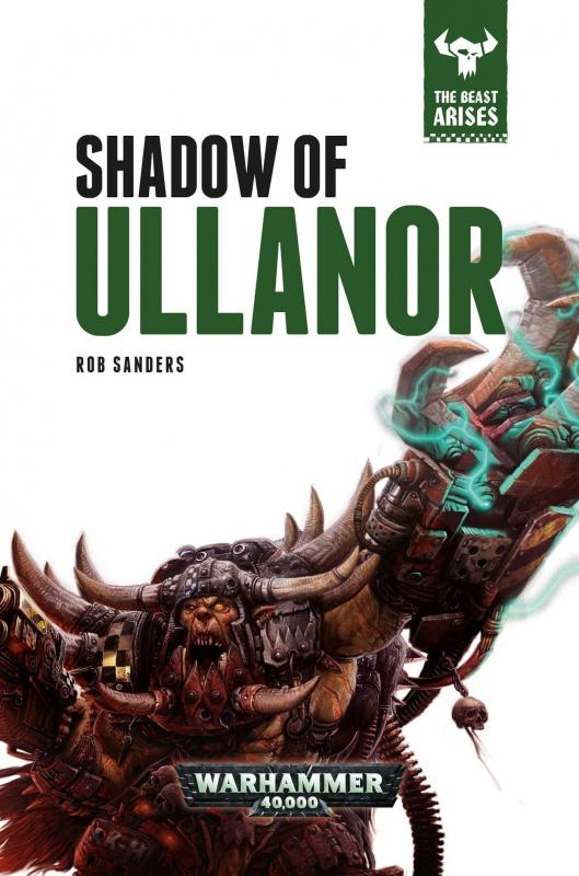 The Beast Arises - XI - Shadow of Ullanor par Rob Sanders 49329681r3C0TZG4L