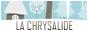 La Chrysalide