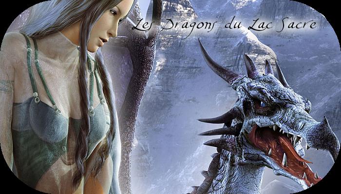 Les dragons du Lac Sacré