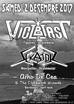 [Toulouse - 02-12-2017] VIOLBLAST + SEKATOR + ARNO DE CEA & THE CLOCKWORK WIZARDS 564929affiche02121720ko
