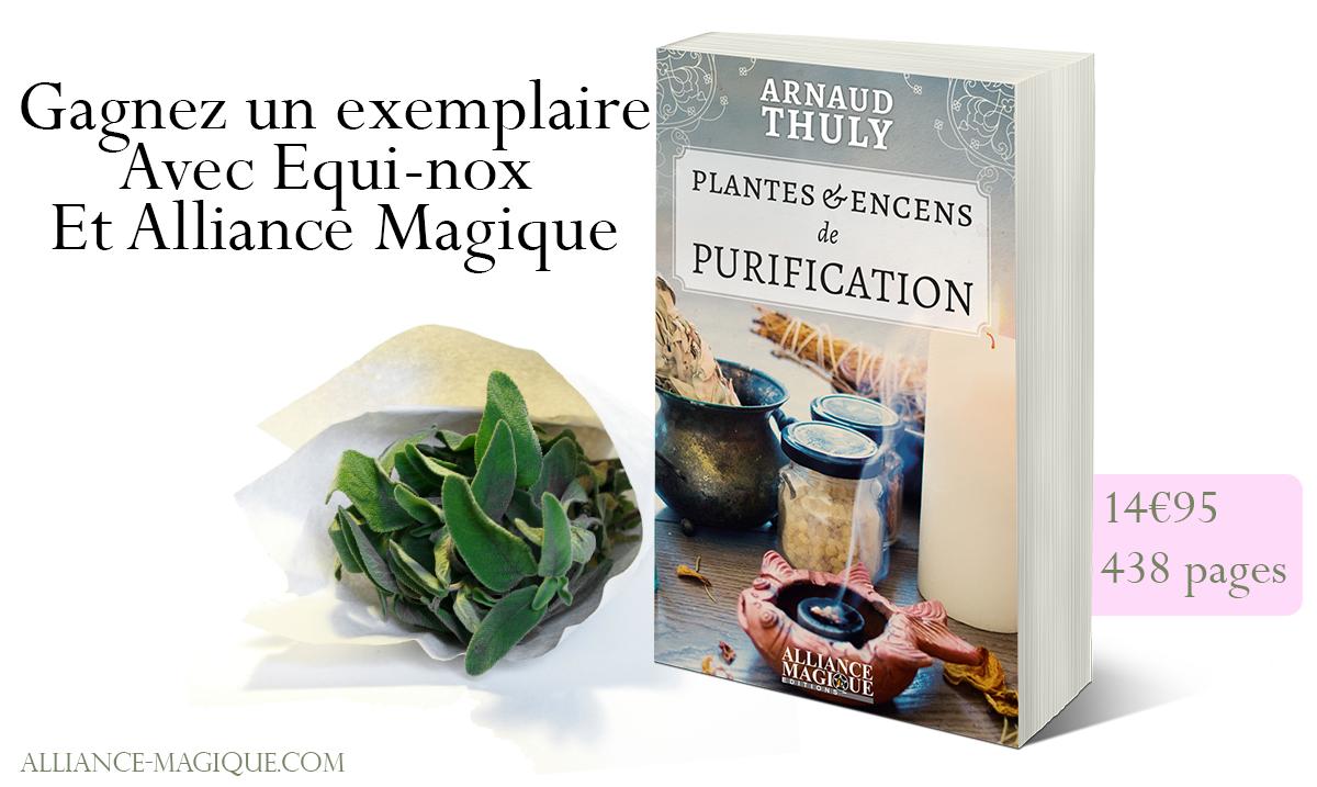 Plantes & Encens de Purification, Arnaud Thuly 566301concoursarnaud