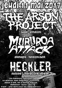 [Toulouse - 11-05-2017] THE ARSON PROJECT + MURUROA ATTÄCK + HECKLER 570516affiche11051720ko