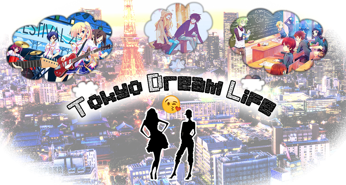 Tokyo Dream Life