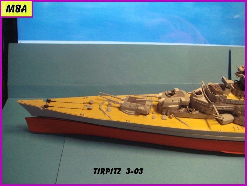 Le TIRPITZ au 1/700ème - DRAGON - Page 2 626982Tirpitz303