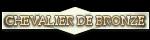 Chevalier de Bronze