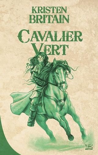 CAVALIER VERT (TOME 1) de Kristen Britain 655053CavalierVertorg
