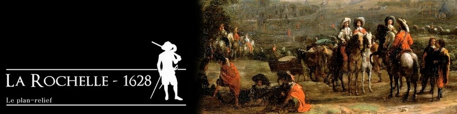 // La Rochelle 1628 // Le plan-relief // 658499baniere3