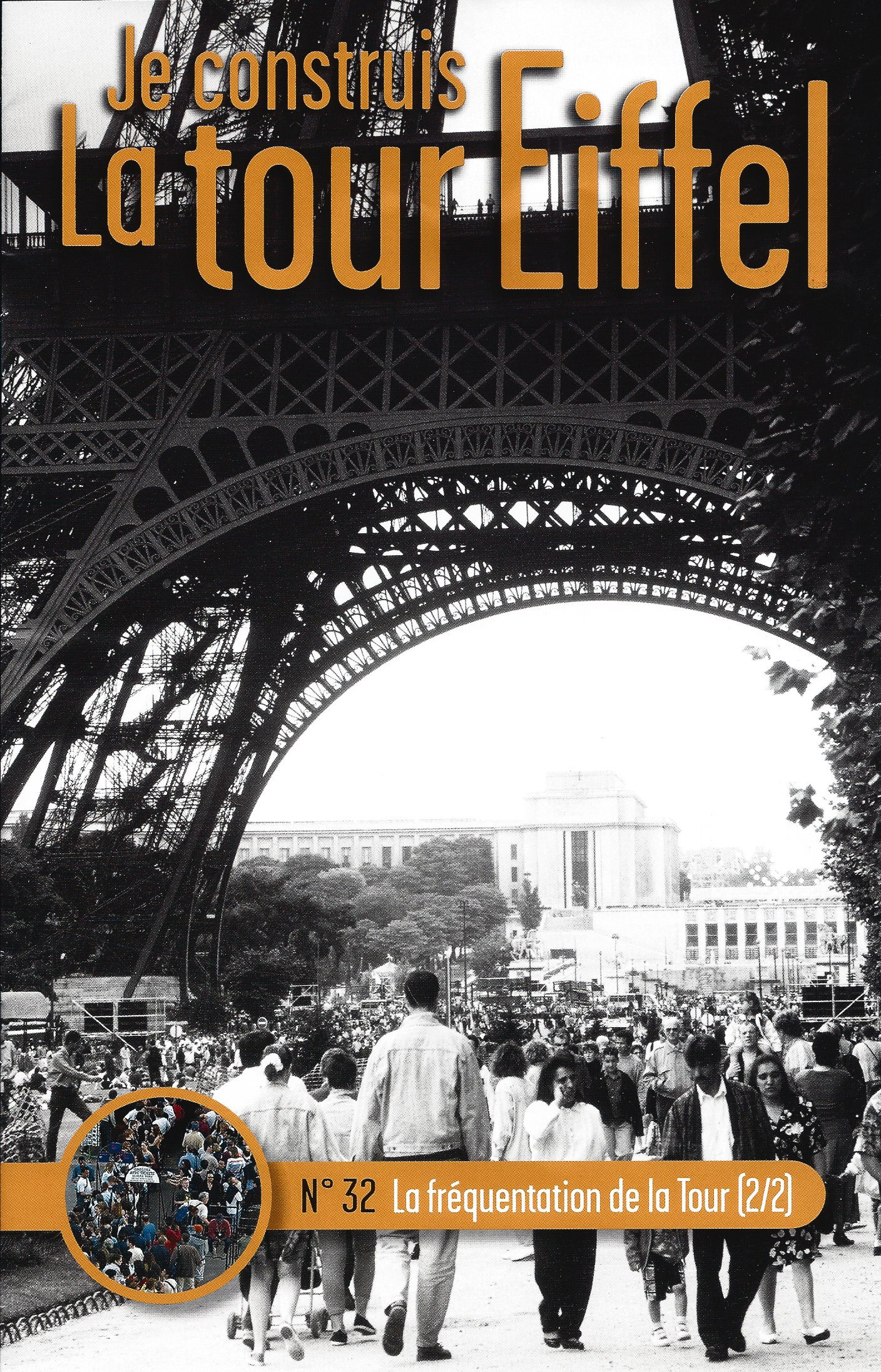 Numéro 32 - Je construis la Tour Eiffel - La fréquentation de la Tour (2/2) 66246832a