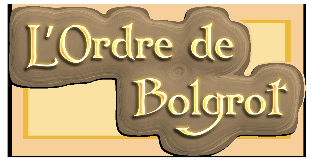 L'Ordre de Bolgrot