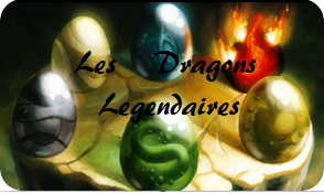 Les Dragons Legendaires