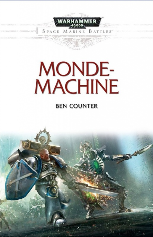 Space Marine Battles : Monde-Machine de Ben Counter 687922monde
