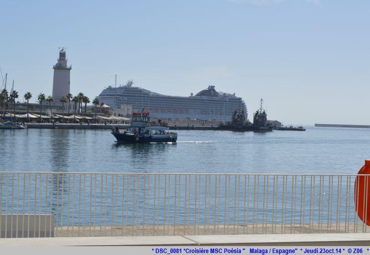 Z06 / C/R MSC.... Poesia 21/10 au 30/10 2014   Gêne Malaga Casablanca Lisbonne Barcelone Marseille 709245DSC0081