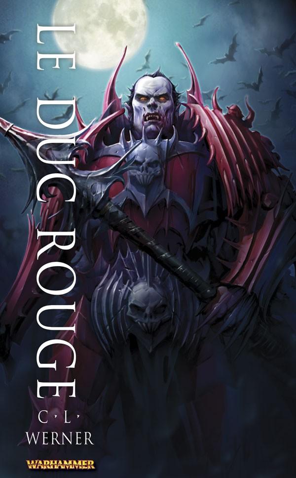 [Black Library] Le Duc Rouge de CL Werner 733765FRtheRedDukeG