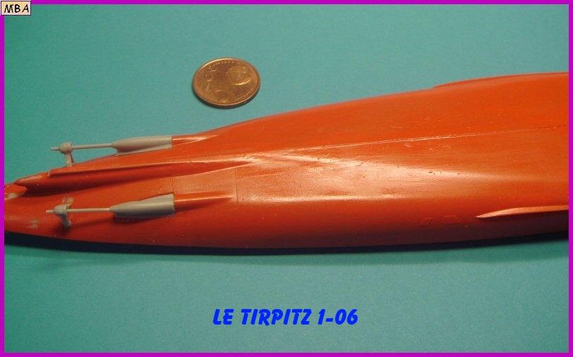 Le TIRPITZ au 1/700ème - DRAGON 773468Tirpitz06