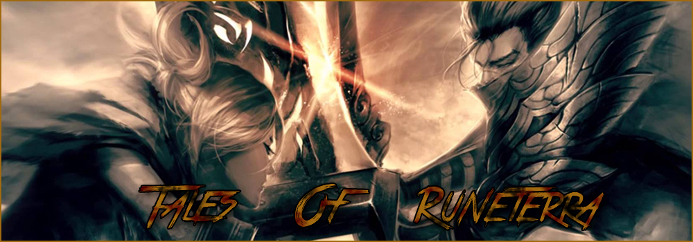 Tales of Runeterra - Forum RP LoL