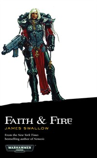 Faith and Fire / Hammer & Anvil de James Swallow 791167FaithandFireNEW