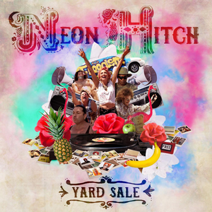 [Musique] Neon Hitch 824502NeonHitchYardSale20141200x1200
