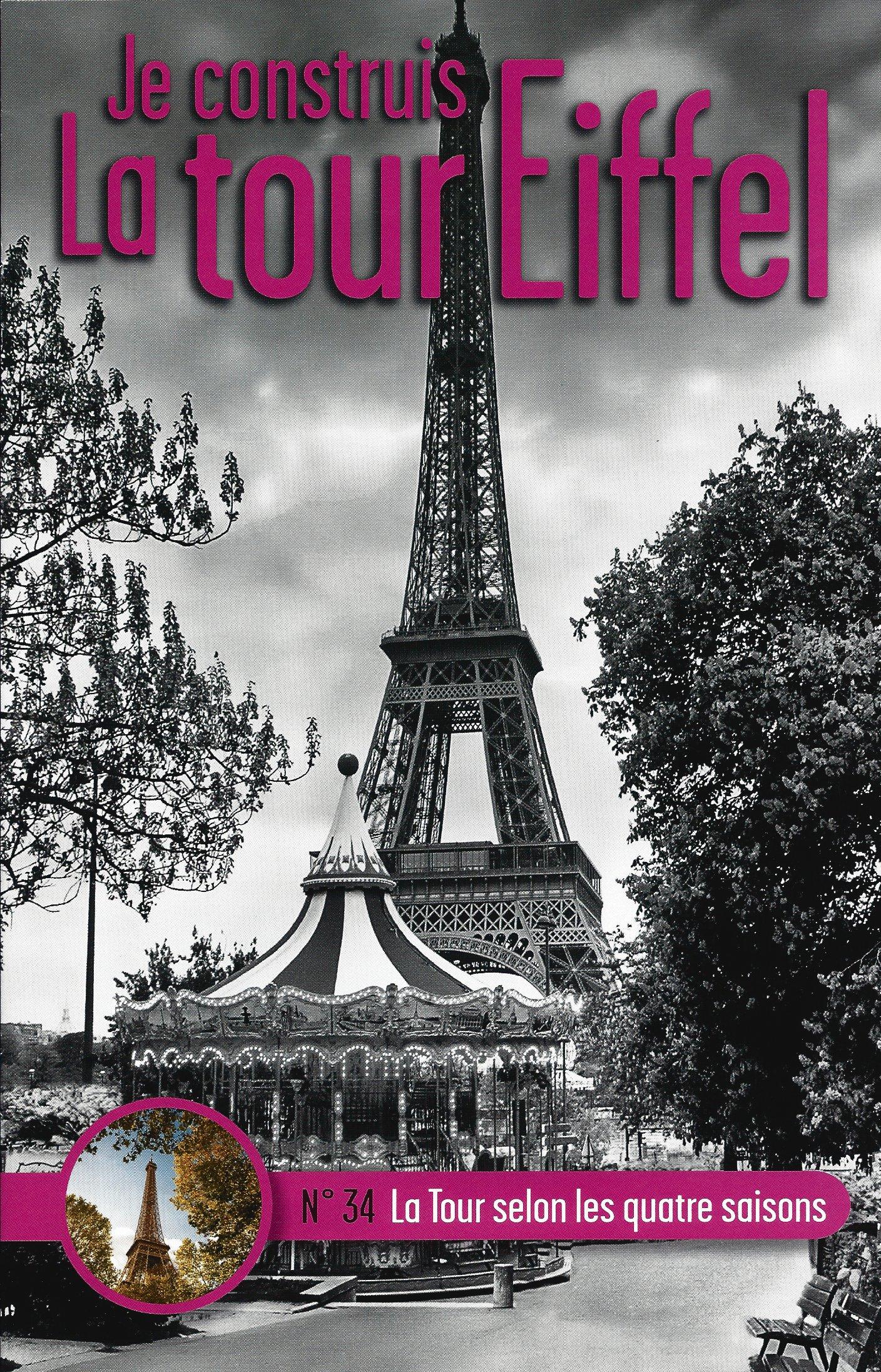 Numéro 34 - Je construis la Tour Eiffel - La tour selon les quatre saisons 83830834a