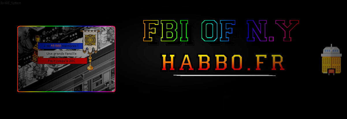 Forum Du FBI OF N.Y - HabboFR