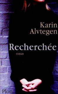 ALVTEGEN Karin - Recherchée 843513Recherche