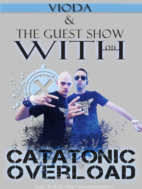 "[31/07] Radio Show : ""Vioda & The Guest Show"" 011 with Catatonic Overload (Theracords) 87500726543224168053919217019801916689164110095742348474o"