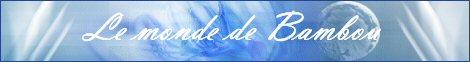 Forums/Sites à visiter/Autorisations 915335LemondedeBambou
