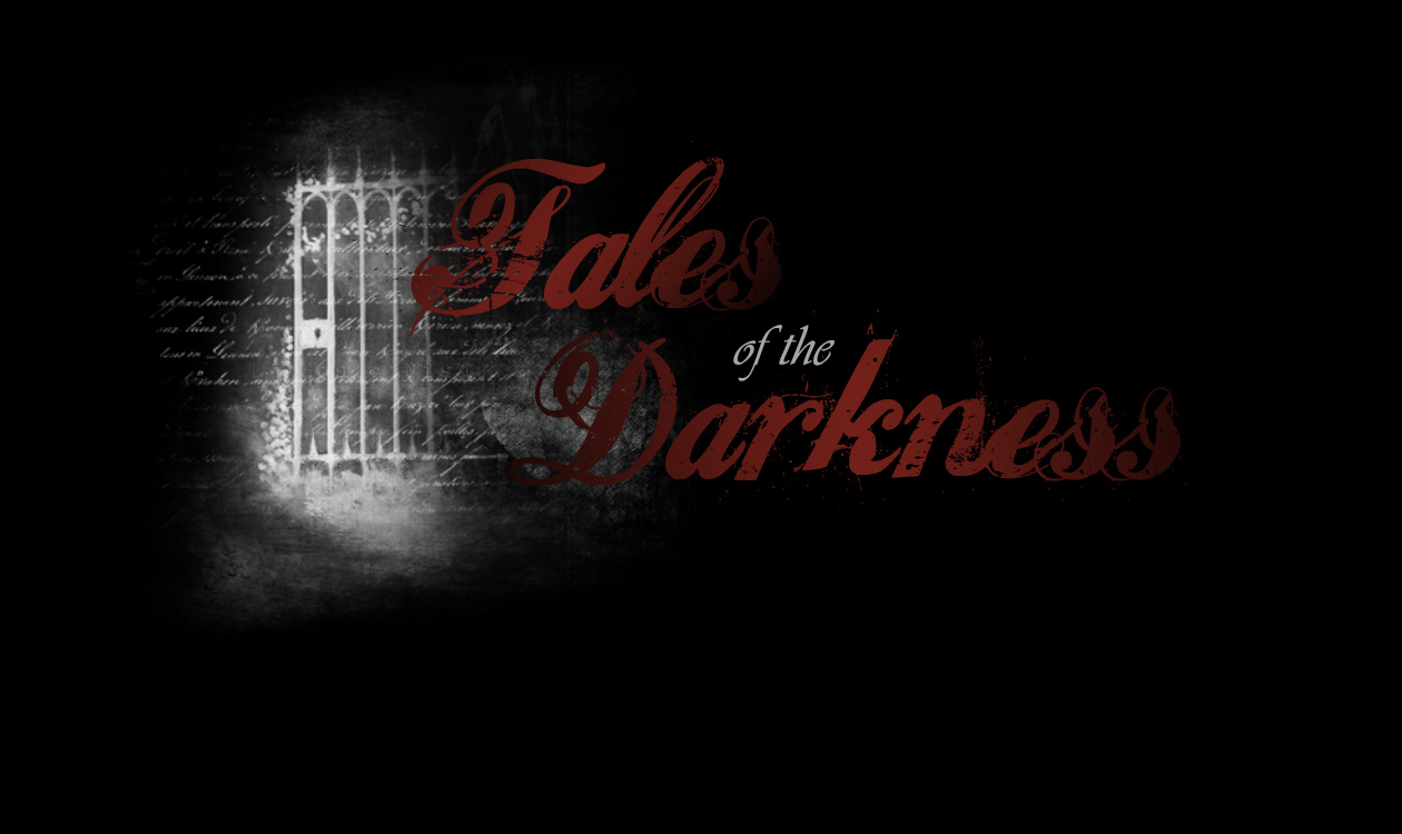 Tales of the Darkness