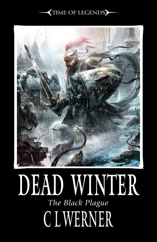 [Time of Legends] Dead Winter de CL Werner- The Black Plague I 930359deadwinter