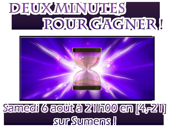 [Terminé] 2 Minutes pour gagner (le 6 Fraouctor) 931462Deuxminutes