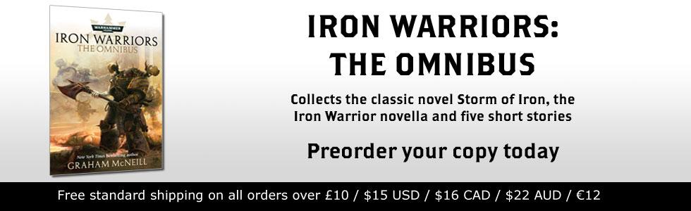 Iron Warriors: The Omnibus de Graham McNeill 934744ironwarriorsomnipreorder