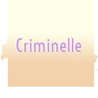 Criminelle Validée