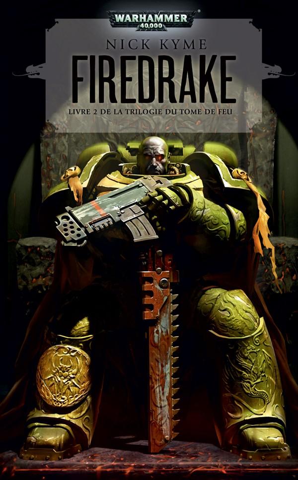 Firedrake - Tome 2 de La Trilogie du Tome de Feu 974722FRfiredrake