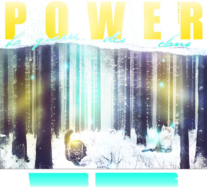 °~La Guerre des Clans Power ~°
