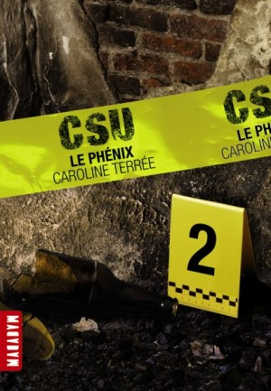 CSU (Tome 2) LE PHENIX de Caroline Terrée 993507LePhenix300x433