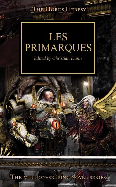 L'Hérésie d'Horus en français (Black Library France) 999115LesPrimarques400